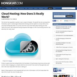 Cloud Hosting: How Does it Really Work?
