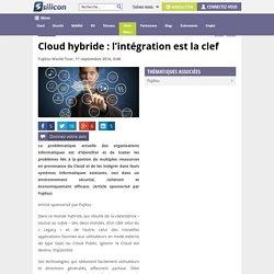Cloud hybride : l'intégration est la clef