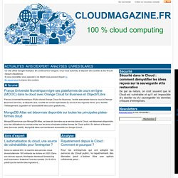 Cloud Magazine : le magazine du cloud computing, Azure, Saas, IaaS, Paas