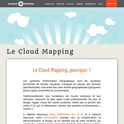 Le Cloud Mapping - Caliente Raymond