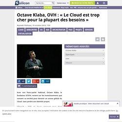 Le Cloud est trop cher pour la plupart des besoins, selon Octave Klaba