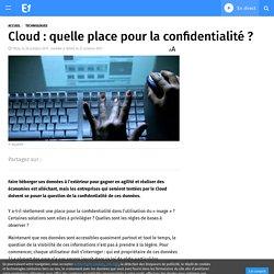 Cloud : quelle place pour la confidentialité ?