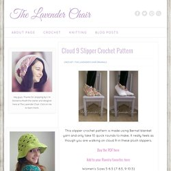 Cloud 9 Slipper by The Lavender Chair