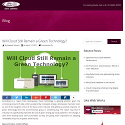 Will Cloud Still Remain a Green Technology? - Web Werks