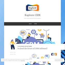 Is cloud the future of CRM Software?