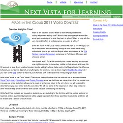 Made in the Cloud 2011 Video Contest: Next Vista for Learning