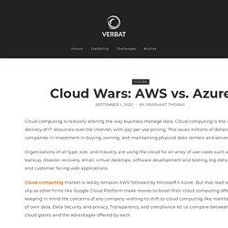 Cloud Wars: AWS vs. Azure