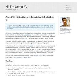 CloudEdit: A Backbone.js Tutorial with Rails (Part 1)