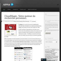 CloudMagic. Votre moteur de recherche personnel