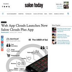 Web App Clouds Launches New Salon Clouds Plus App - Technology - Salon Today