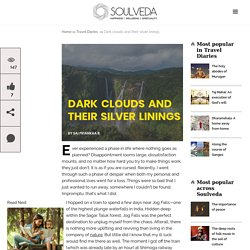 Dark clouds and their silver linings