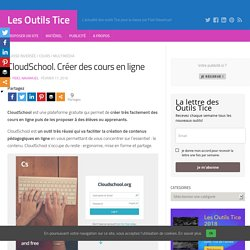CloudSchool. Créer des cours en ligne – Les Outils Tice