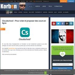 Cloudschool - Pour créer et proposer des cours en ligne