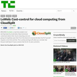 LeWeb: Cost-control for cloud computing from CloudSplit