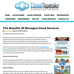 The Benefits Of Managed Cloud Services - CloudTweaks.com - Cloud Computing Information