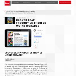 Clover Leaf produit le thon le moins durable