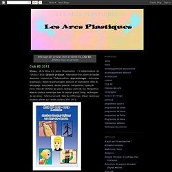 Les Arcs plastiques: Club BD