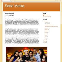 Satta Matka: Club Gambling