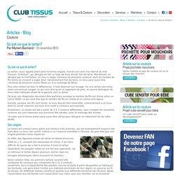 Club Tissus - Qu'est-ce que le tartan?