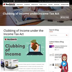 Clubbing of Income under Income Tax Act, Clubbing of Income under Section 64