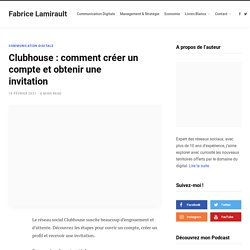 Clubhouse : comment créer un compte et obtenir une invitation