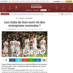 Les clubs de foot sont-ils des entreprises normales ?
