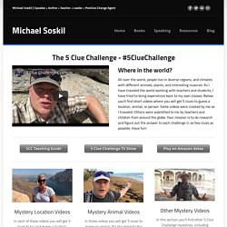 5 Clue Challenge - Michael Soskil
