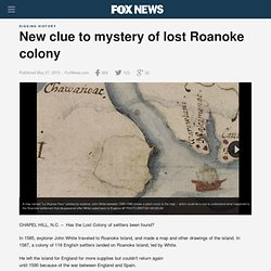New clue to mystery of lost Roanoke colony