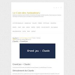Cluedo - Grand jeu - Coin des animateurs