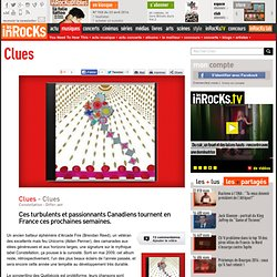 Clues - Clues : LesInrocks.com