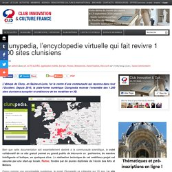 Clunypedia, l'encyclopedie virtuelle qui fait revivre 1 200 sites clunisiens