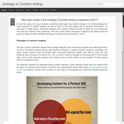 Why topic cluster is the strategy of Content writing companies in 2017?