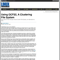 Using OCFS2, A Clustering File System