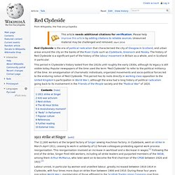 red clydeside Red clydeside, the labour party and trade unionism were to be a major force in scotland throughout the rest of the century the bbc is not responsible for the content of external web sites.