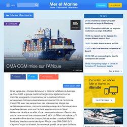 CMA CGM mise sur l'Afrique