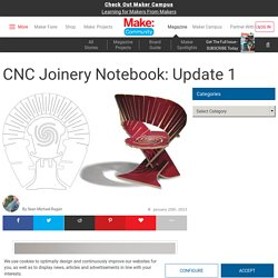 CNC Joinery Notebook: Update 1