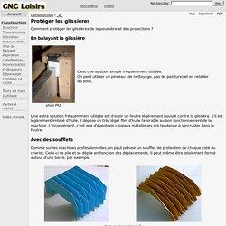 Construction / Protéger les glissières