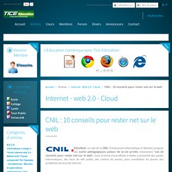 CNIL : 10 conseils pour rester net sur le web