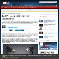 La CNIL se penche sur les algorithmes - ZDNet