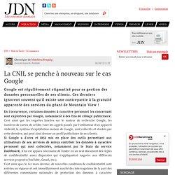 La CNIL se penche à nouveau sur le cas Google - JDN web & tech