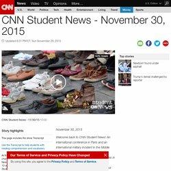 CNN Student News - November 30, 2015