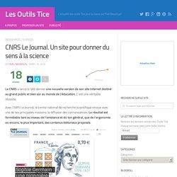 CNRS Le Journal. Un site pour donner du sens à la science