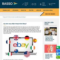 Trong thời đại công nghệ phát triển như ngày nay, các sàn thương mại điện tử dường như trở thành kênh mua sắm vô cùng hữu ích cho mọi người. Trong đó, Ebay là nơi được nhiều người lựa chọn khi muốn mua những món đồ từ nước ngoài. Vậy nếu bạn muốn mua điện