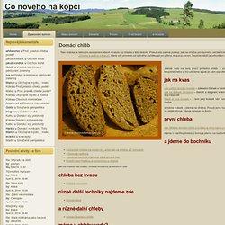 Co noveho na kopci: Domácí chléb
