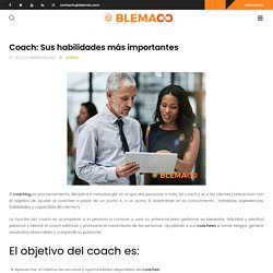 Coach: Sus habilidades más importantes