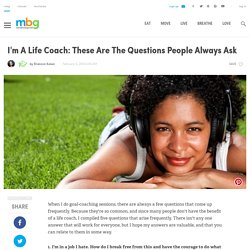 I'm A Life Coach: These Are The Questions People Always Ask