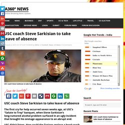 USC coach Steve Sarkisian to take leave of absence