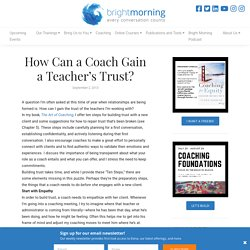 How Can a Coach Gain a Teacher's Trust? - Bright Morning