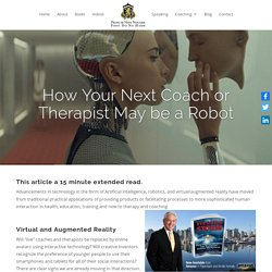 How Your Next Coach or Therapist May be a Robot - Ray Williams