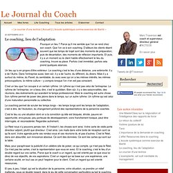 Le coaching, lieu de l'adaptation